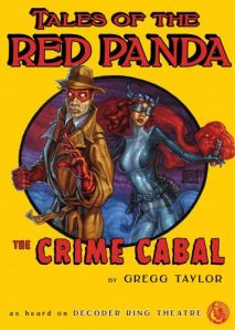 Tales of the Red Panda: The Crime Cabal by Gregg Taylor