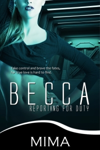 Becca Reporting For Duty by Mima