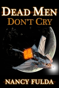 Dead Men Don't Cry by Nancy Fulda